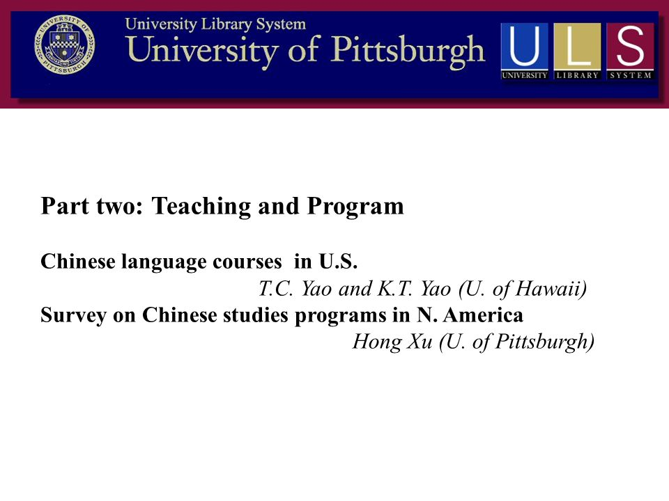 Part two: Teaching and Program Chinese language courses in U. S. T. C