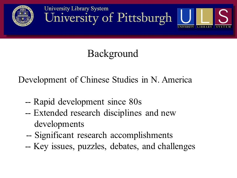 Background Development of Chinese Studies in N. America