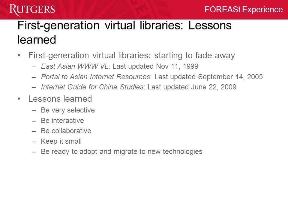 First-generation virtual libraries: Lessons learned
