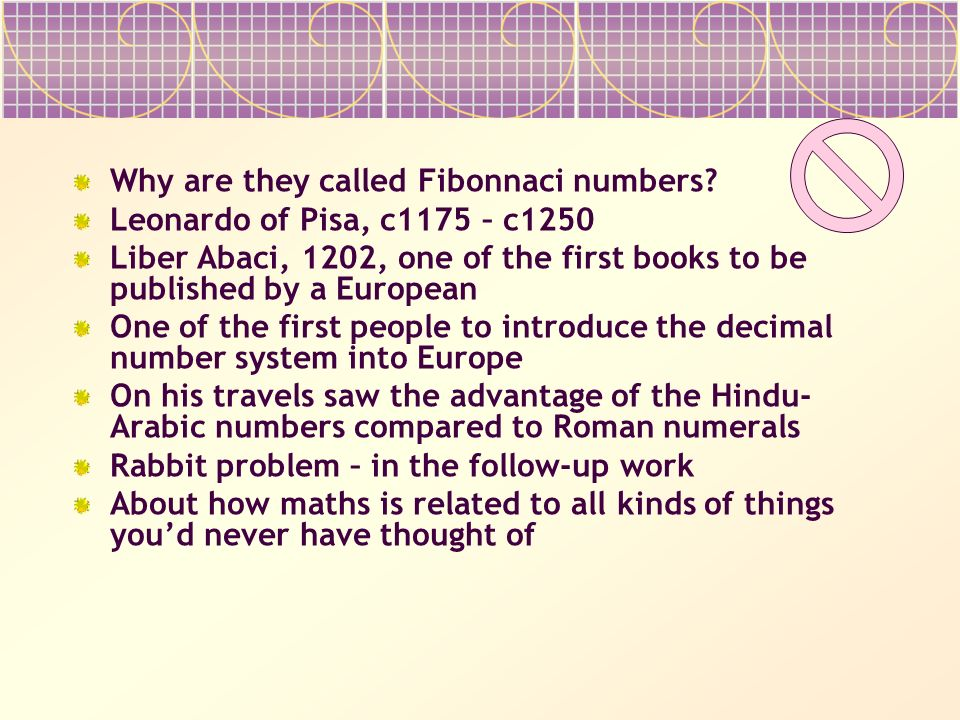 Why are they called Fibonnaci numbers