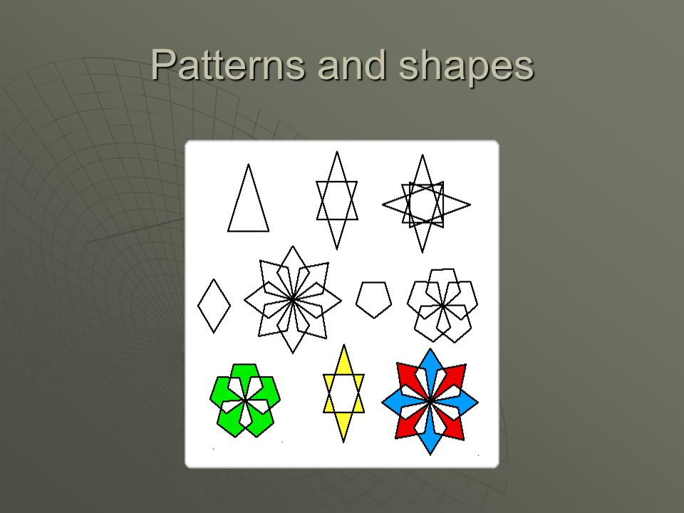 Patterns and shapes