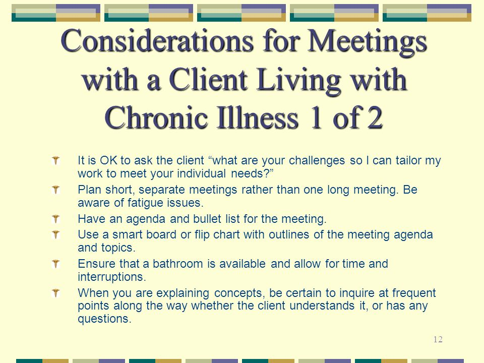 Considerations for Meetings with a Client Living with Chronic Illness 1 of 2