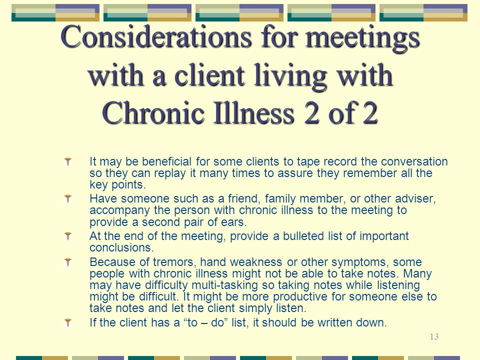 Considerations for meetings with a client living with Chronic Illness 2 of 2