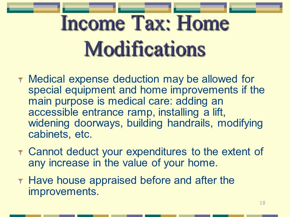 Chronic illness estate financial and related planning for Tax deductions for home improvements
