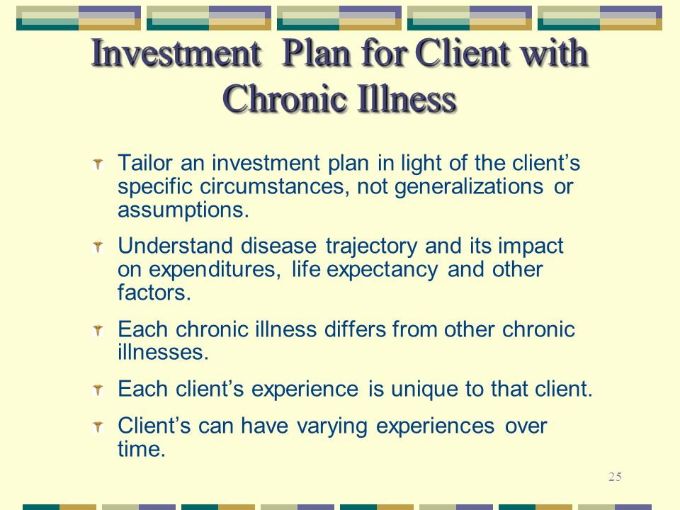 Investment Plan for Client with Chronic Illness