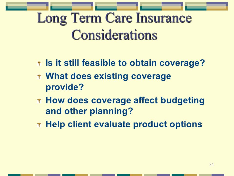 Long Term Care Insurance Considerations
