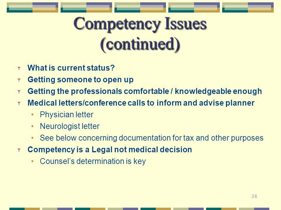 Competency Issues (continued)