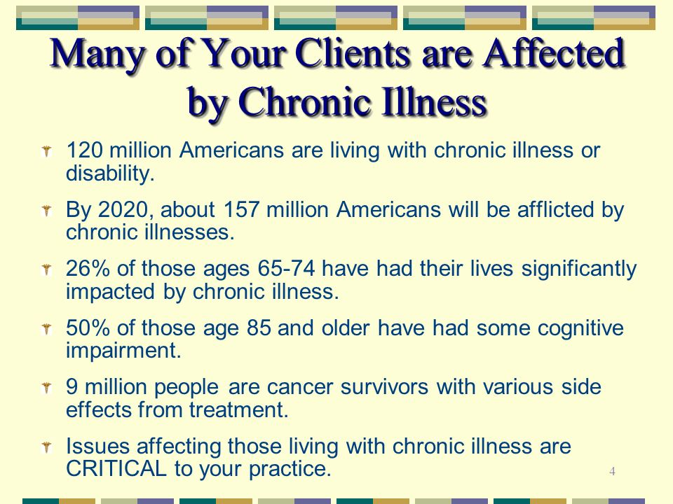 Many of Your Clients are Affected by Chronic Illness