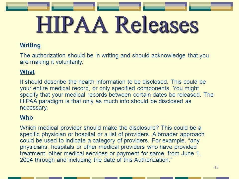 HIPAA Releases Writing