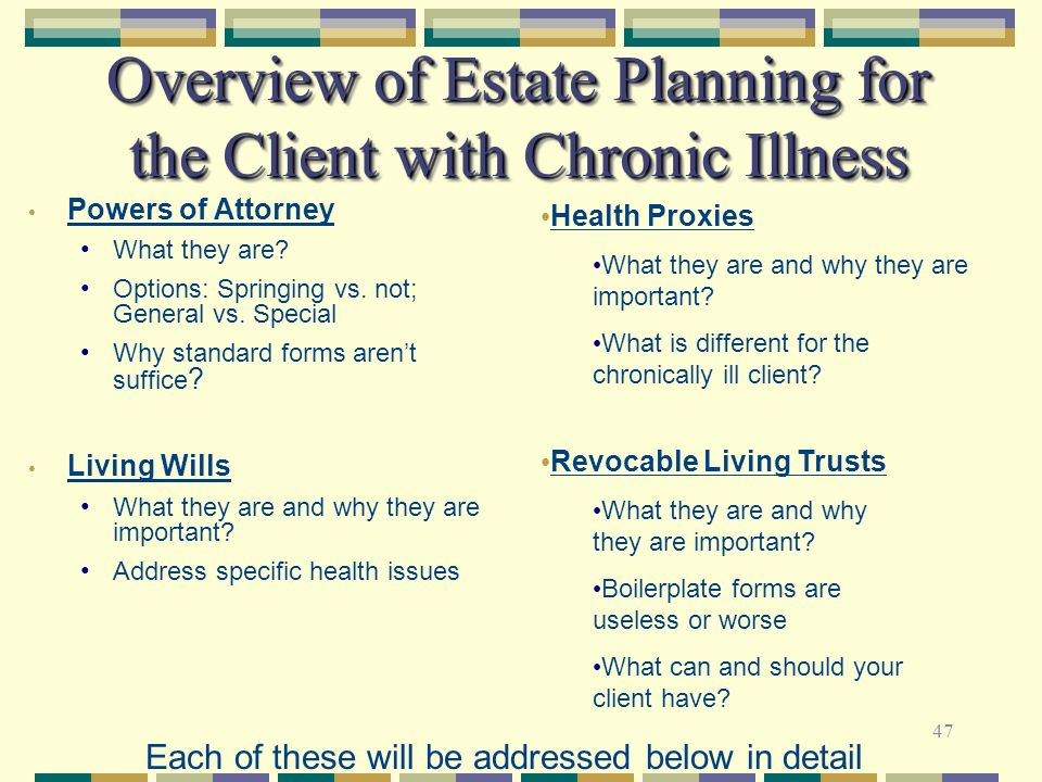 Overview of Estate Planning for the Client with Chronic Illness