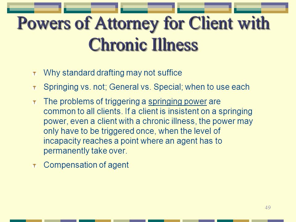 Powers of Attorney for Client with Chronic Illness
