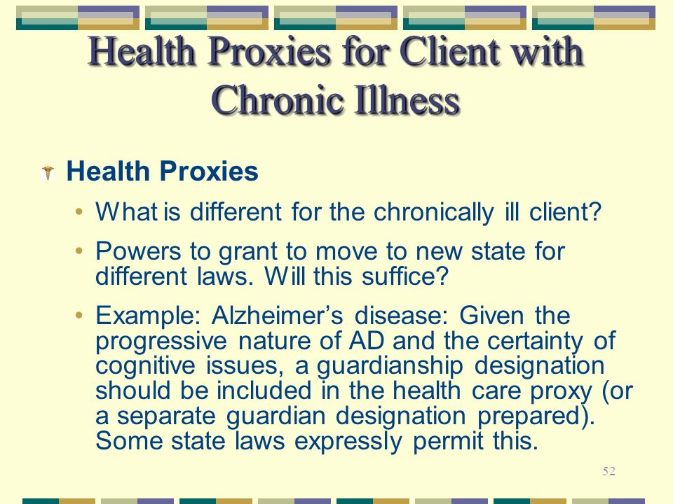 Health Proxies for Client with Chronic Illness