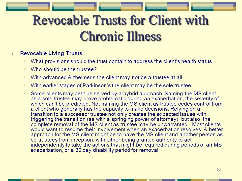 Revocable Trusts for Client with Chronic Illness