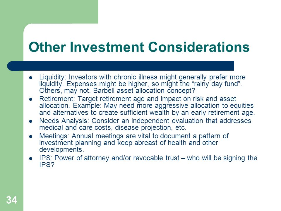 Other Investment Considerations