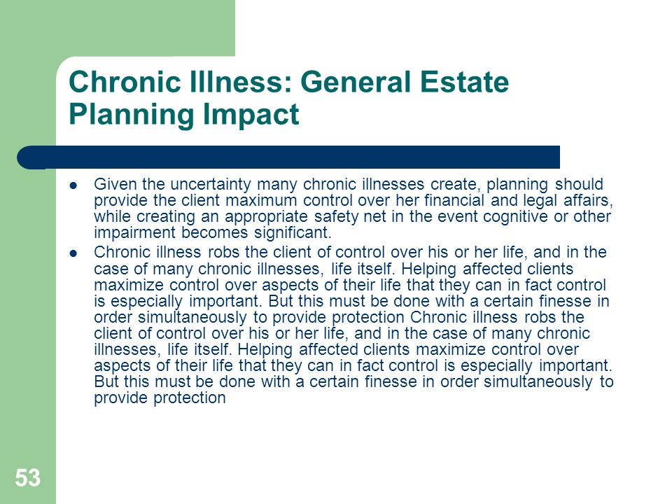 Chronic Illness: General Estate Planning Impact