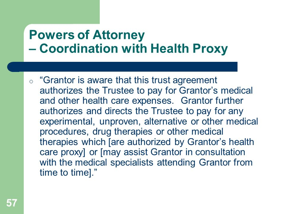 Powers of Attorney – Coordination with Health Proxy