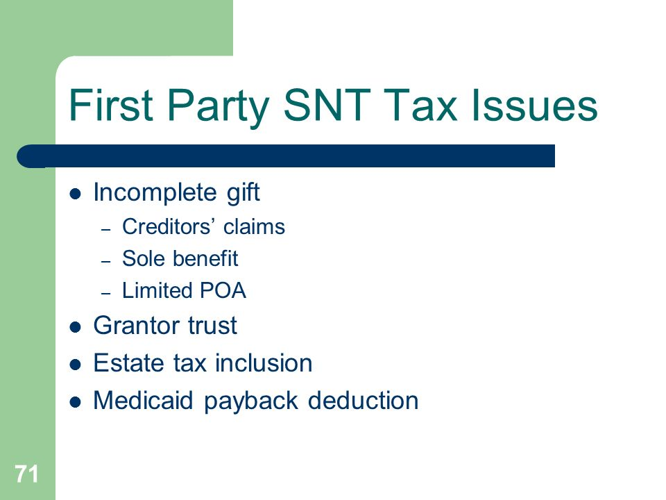 First Party SNT Tax Issues