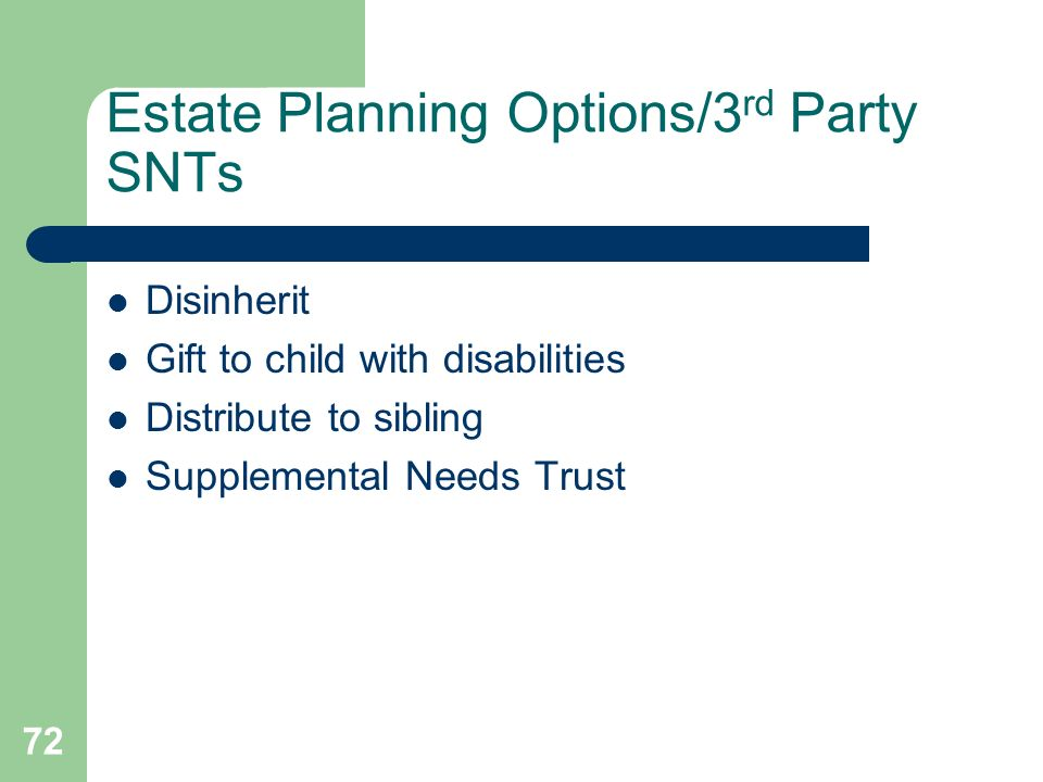 Estate Planning Options/3rd Party SNTs