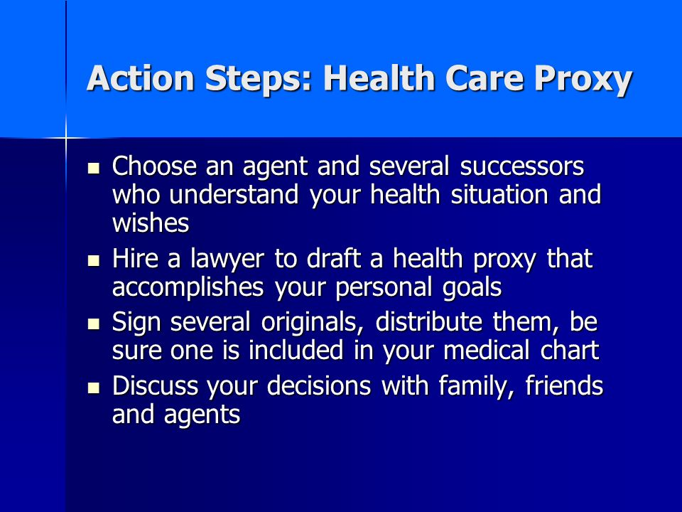 Action Steps: Health Care Proxy