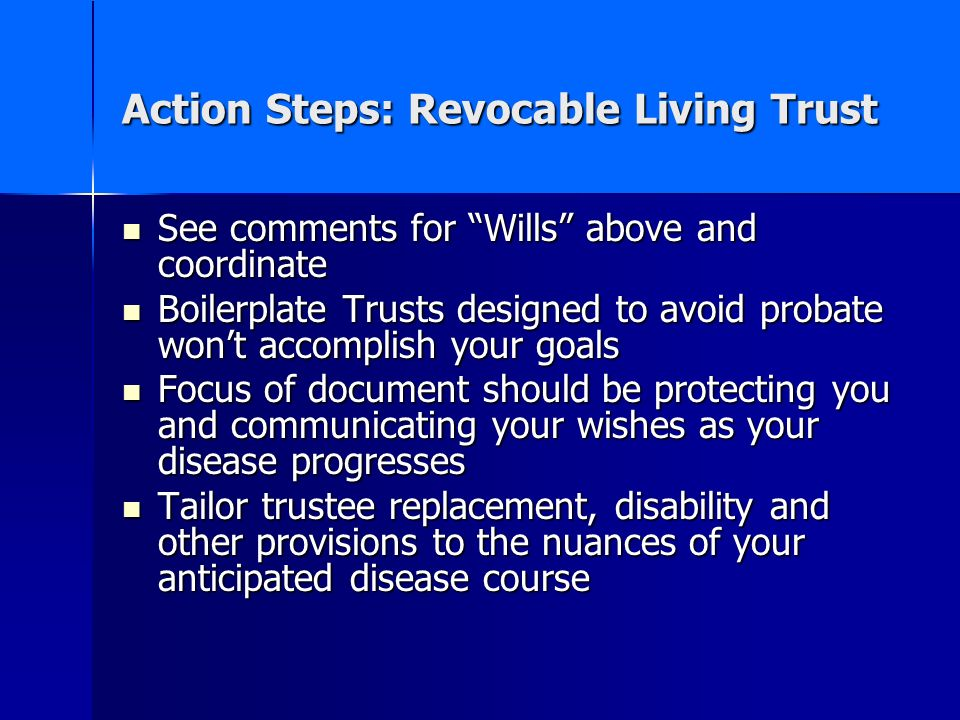 Action Steps: Revocable Living Trust