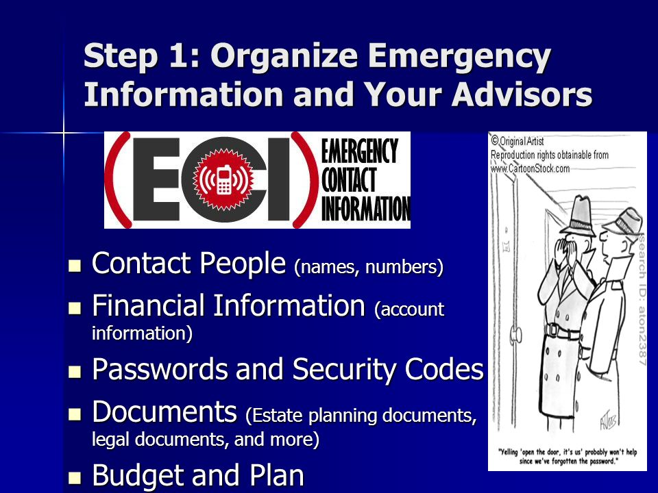 Step 1: Organize Emergency Information and Your Advisors