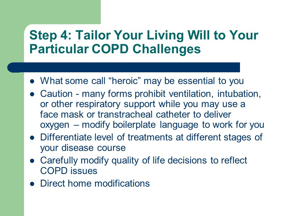 Step 4: Tailor Your Living Will to Your Particular COPD Challenges