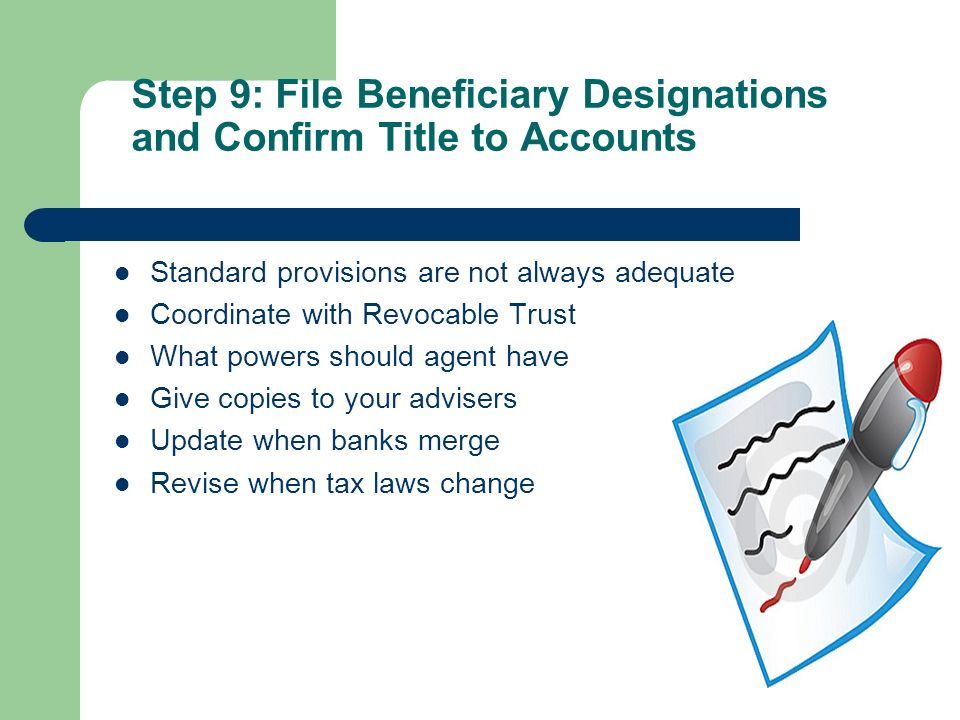 Step 9: File Beneficiary Designations and Confirm Title to Accounts