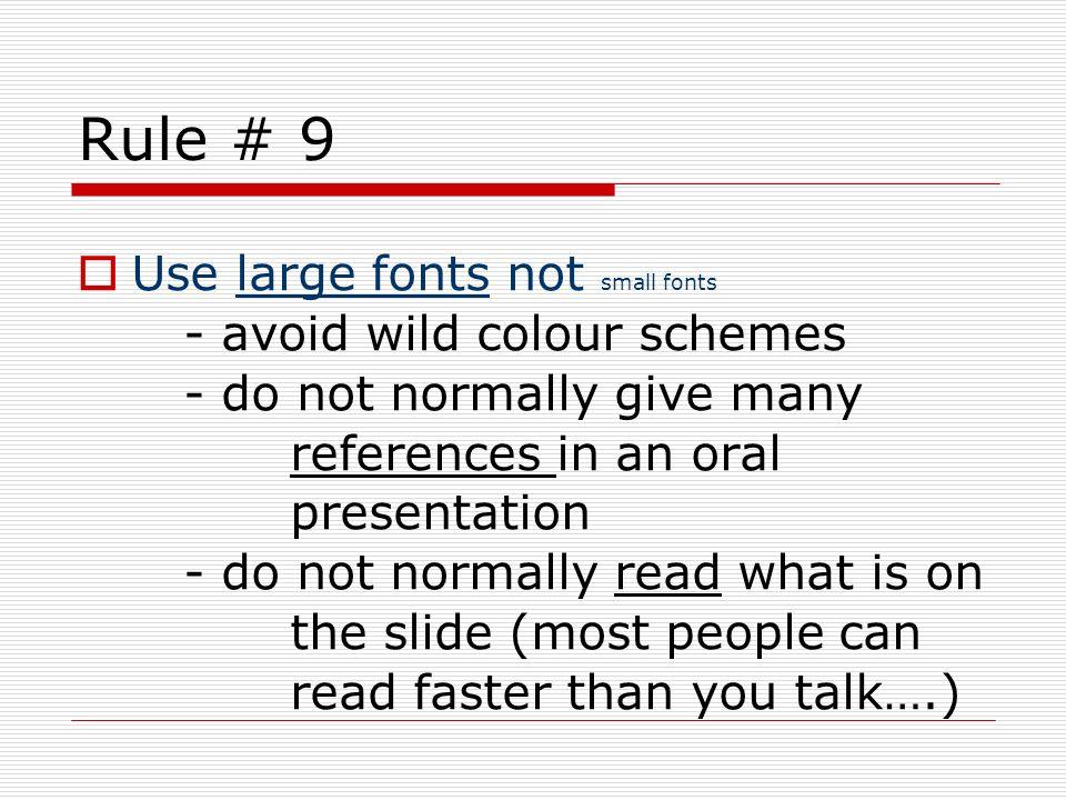Rule # 9