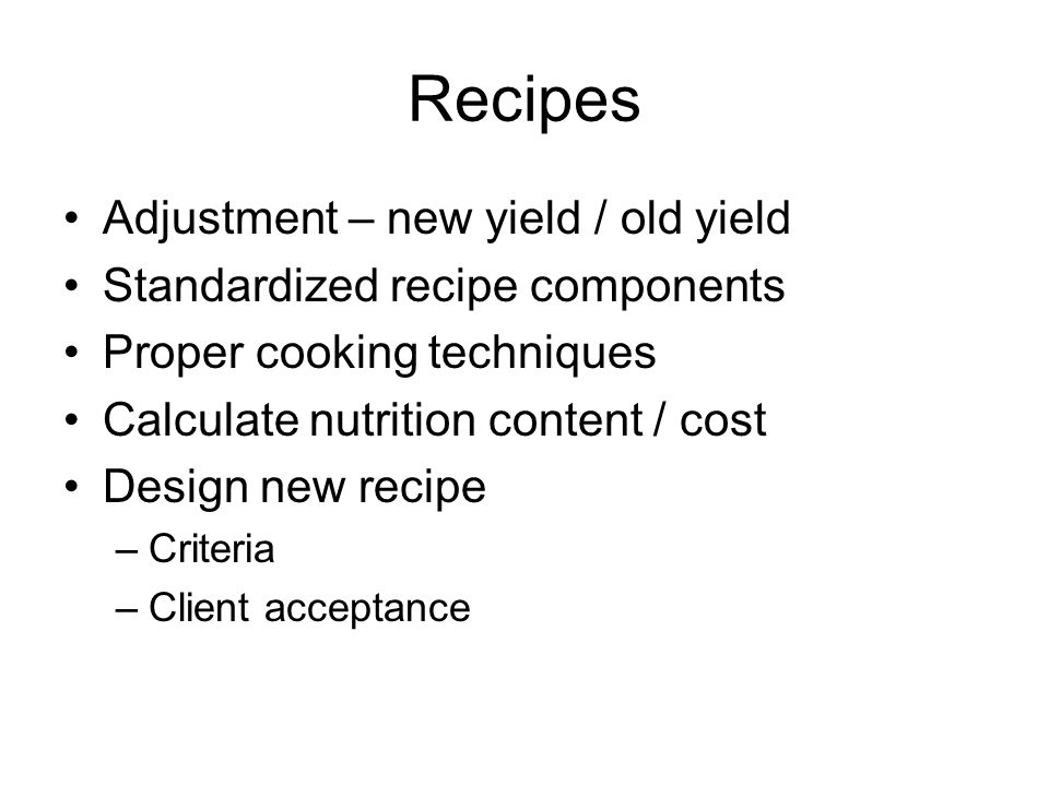 Recipes Adjustment – new yield / old yield