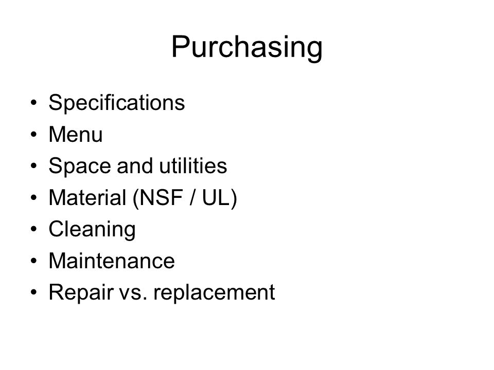 Purchasing Specifications Menu Space and utilities Material (NSF / UL)