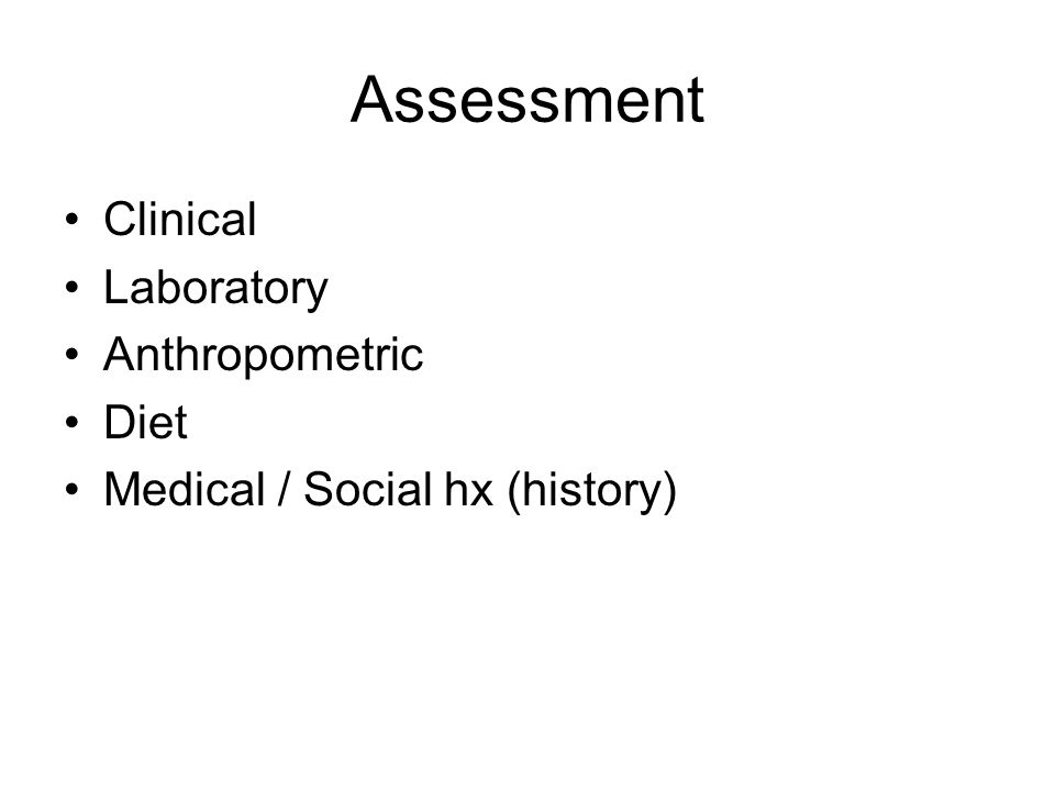 Assessment Clinical Laboratory Anthropometric Diet