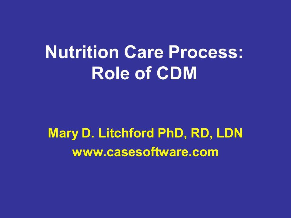 Nutrition Care Process: Role of CDM