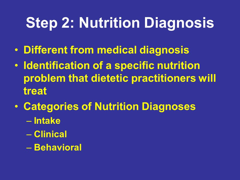 Step 2: Nutrition Diagnosis