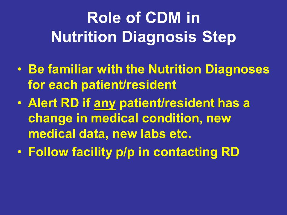 Role of CDM in Nutrition Diagnosis Step