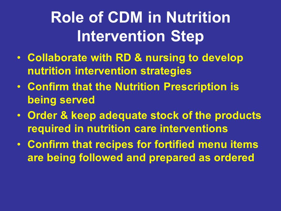 Role of CDM in Nutrition Intervention Step