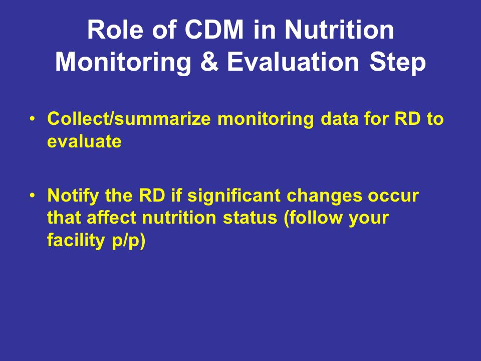 Role of CDM in Nutrition Monitoring & Evaluation Step
