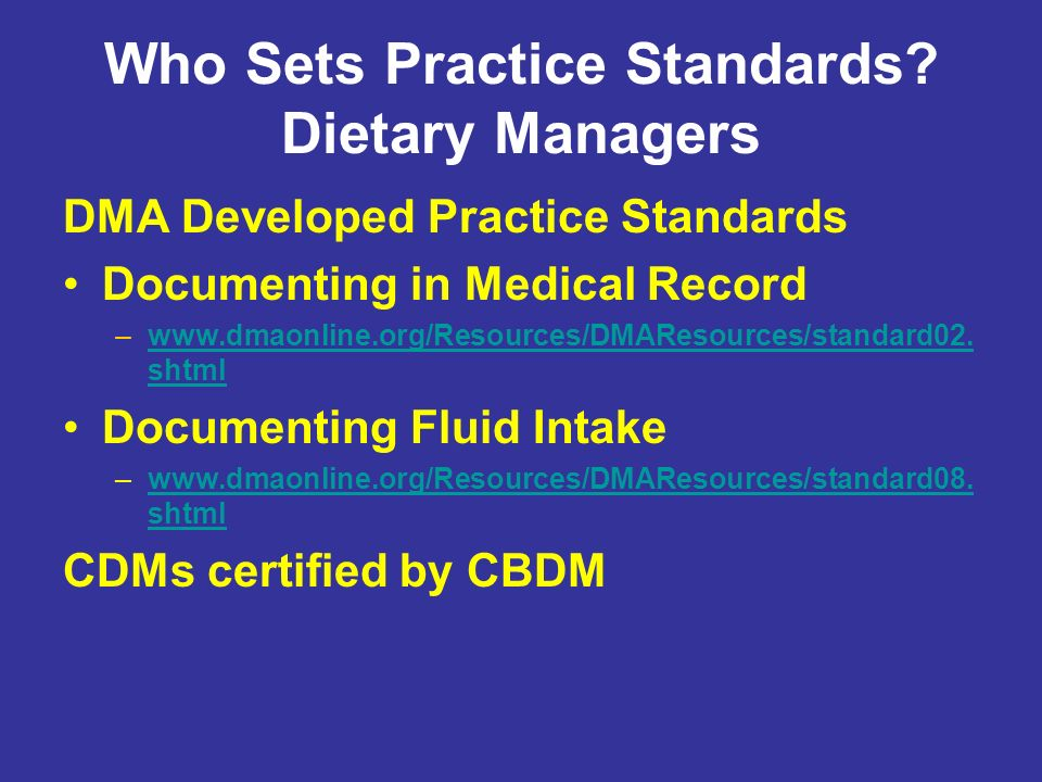 Who Sets Practice Standards Dietary Managers