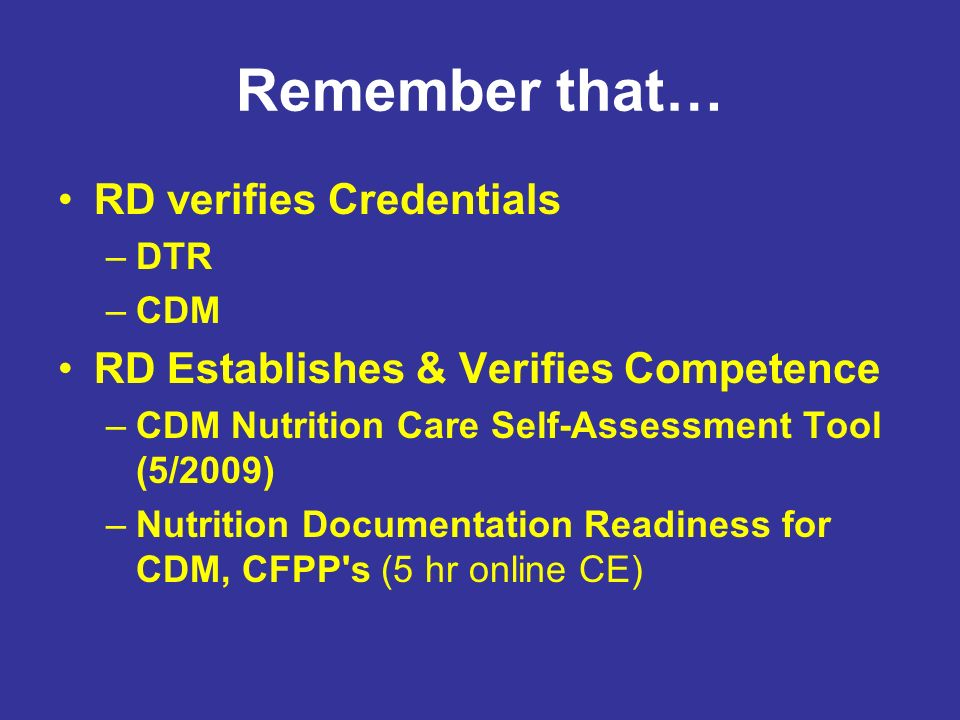 Remember that… RD verifies Credentials