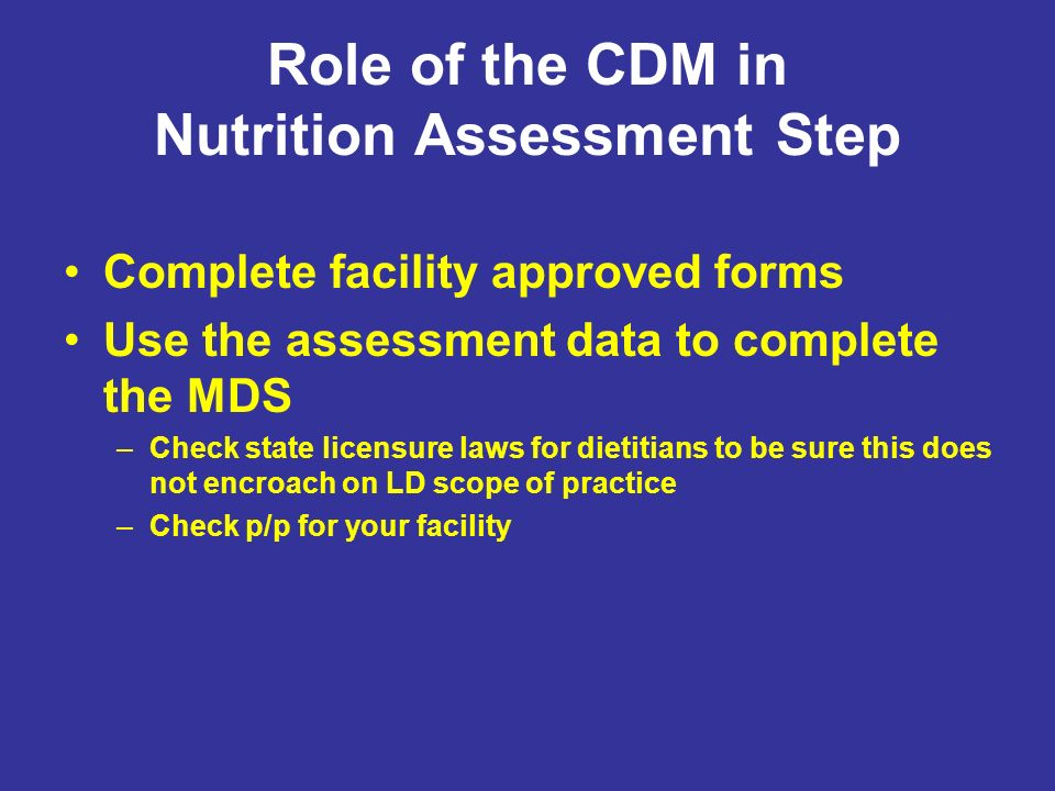 Role of the CDM in Nutrition Assessment Step
