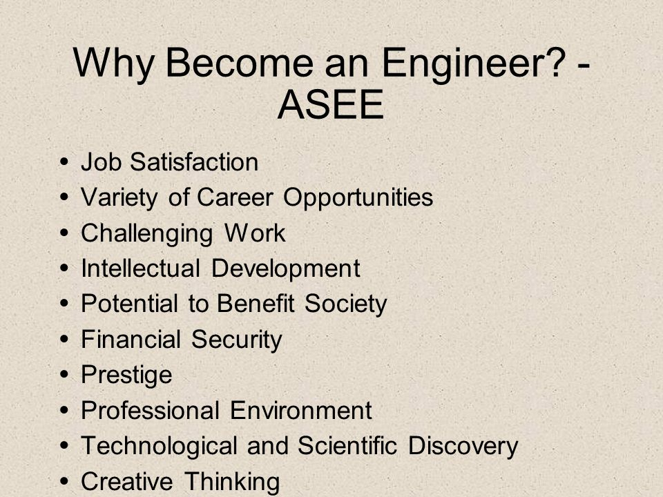 Why Become an Engineer - ASEE