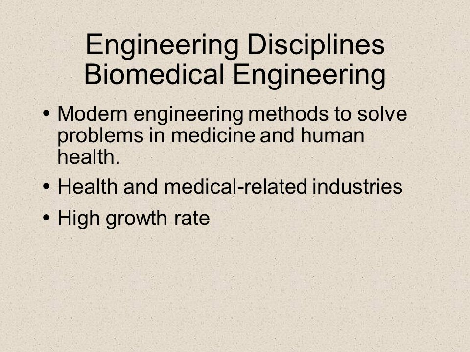 Engineering Disciplines Biomedical Engineering