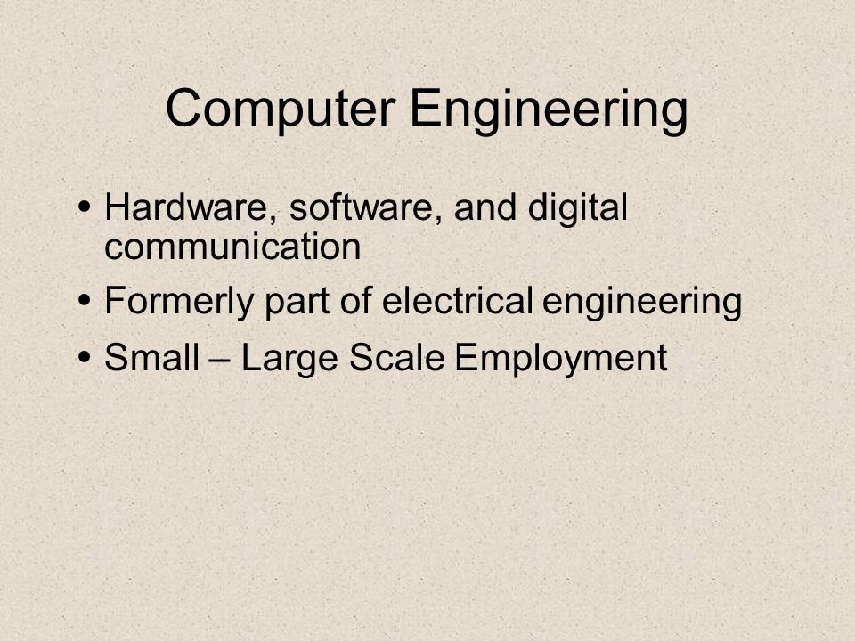 Computer Engineering Hardware, software, and digital communication