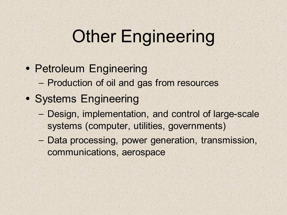 Other Engineering Petroleum Engineering Systems Engineering