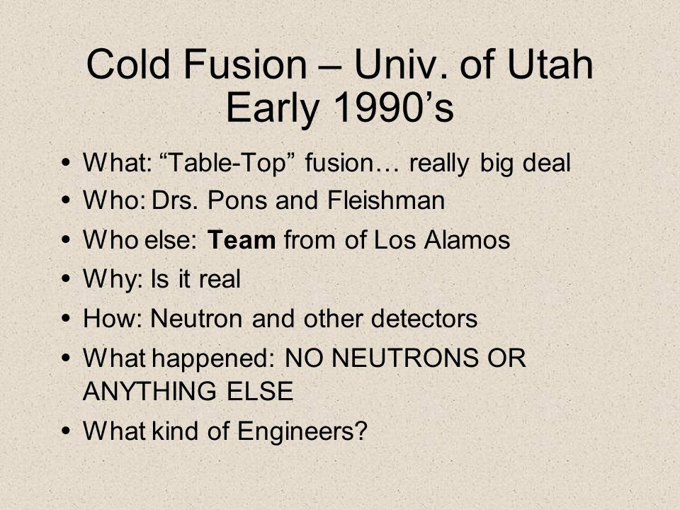 Cold Fusion – Univ. of Utah Early 1990's