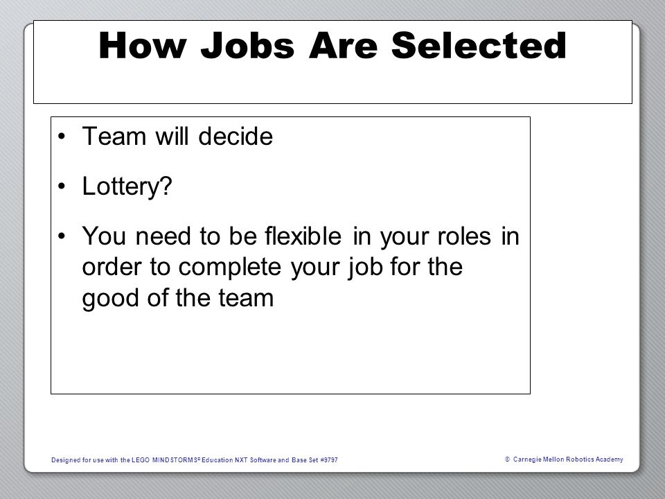 How Jobs Are Selected Team will decide Lottery