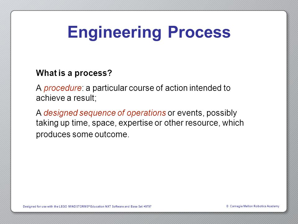 Engineering Process What is a process