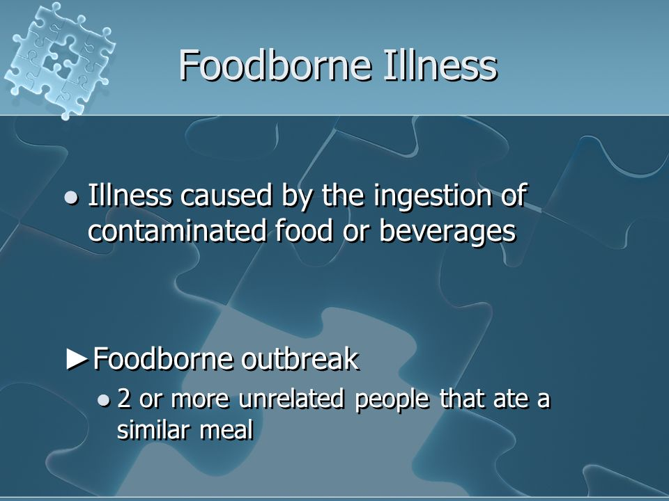 Foodborne Illness Illness caused by the ingestion of contaminated food or beverages. ►Foodborne outbreak.