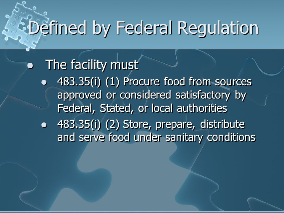 Defined by Federal Regulation
