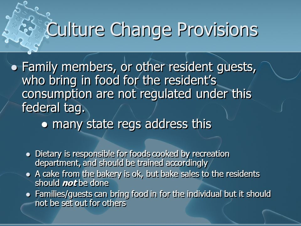 Culture Change Provisions