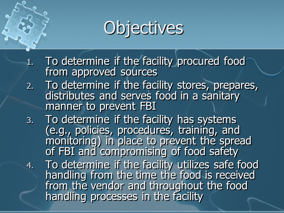 Objectives To determine if the facility procured food from approved sources.